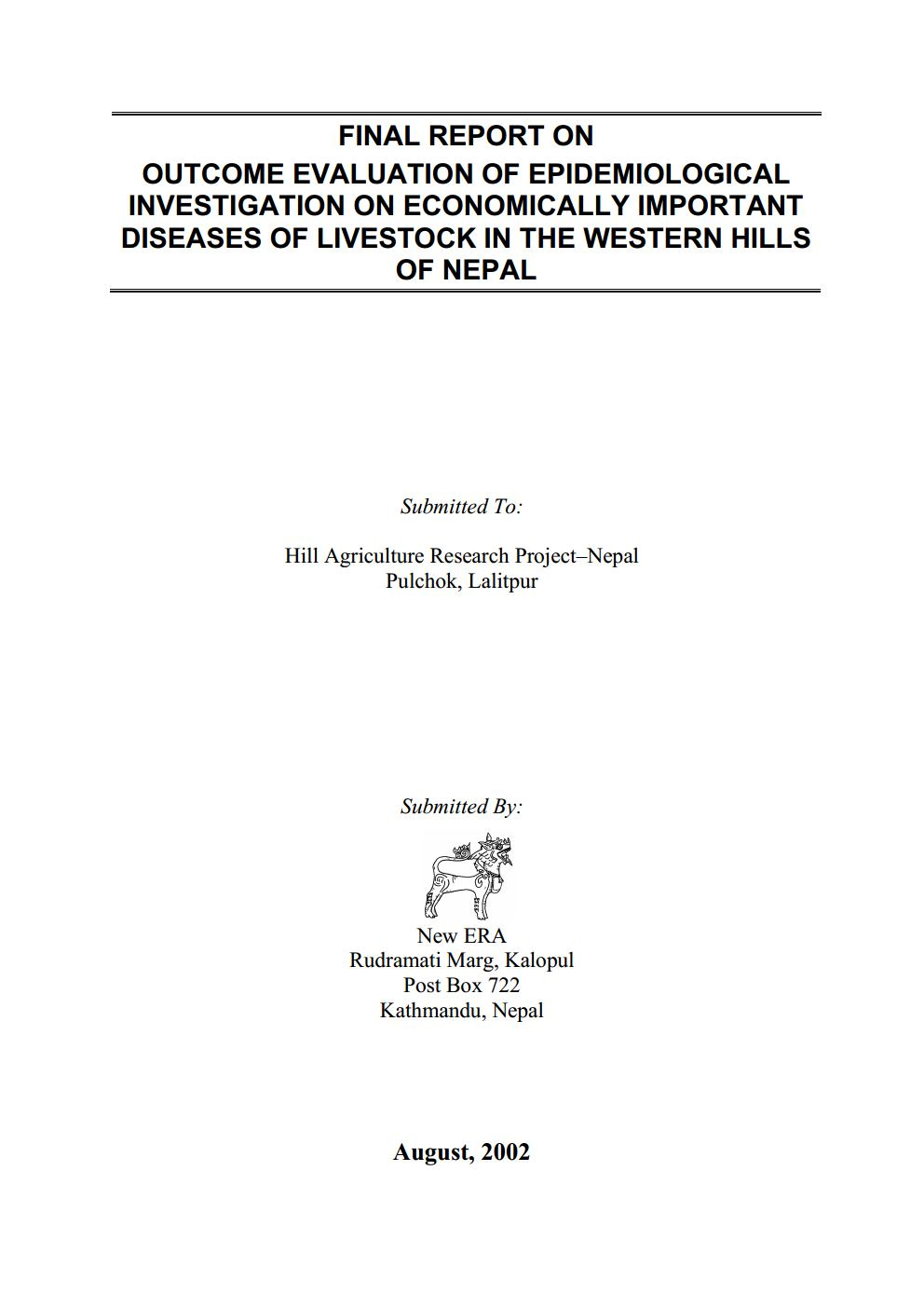 Final Report on Outcome Evaluation of Epidemiological Investigation on Economically Important Diseases of Livestock in the Western Hills of Nepal