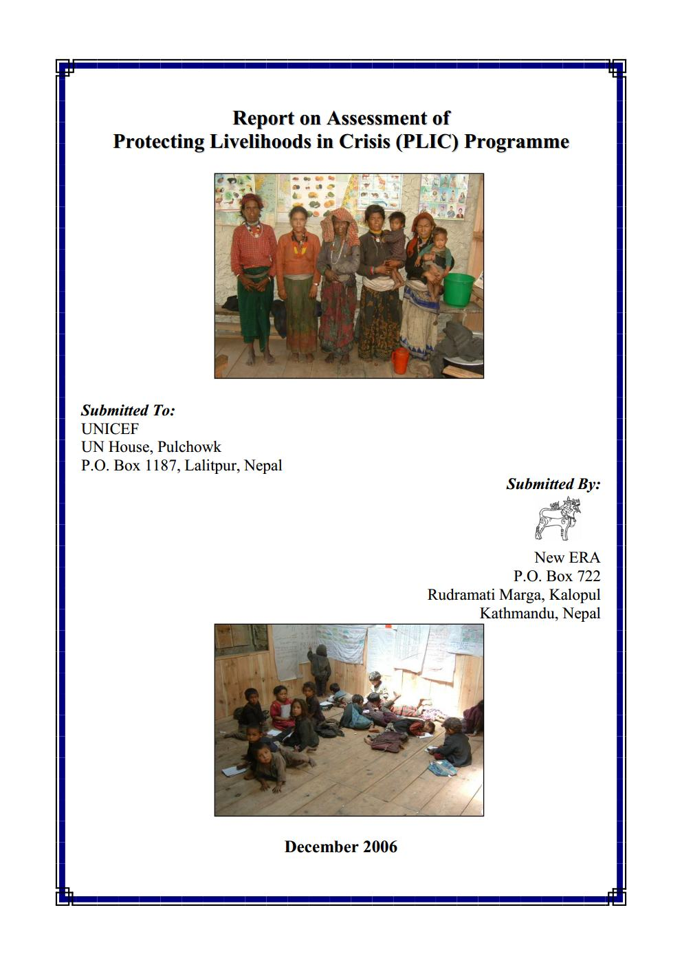 Report on Assessment of Protecting Livelihood in Crisis (PLIC) Programme