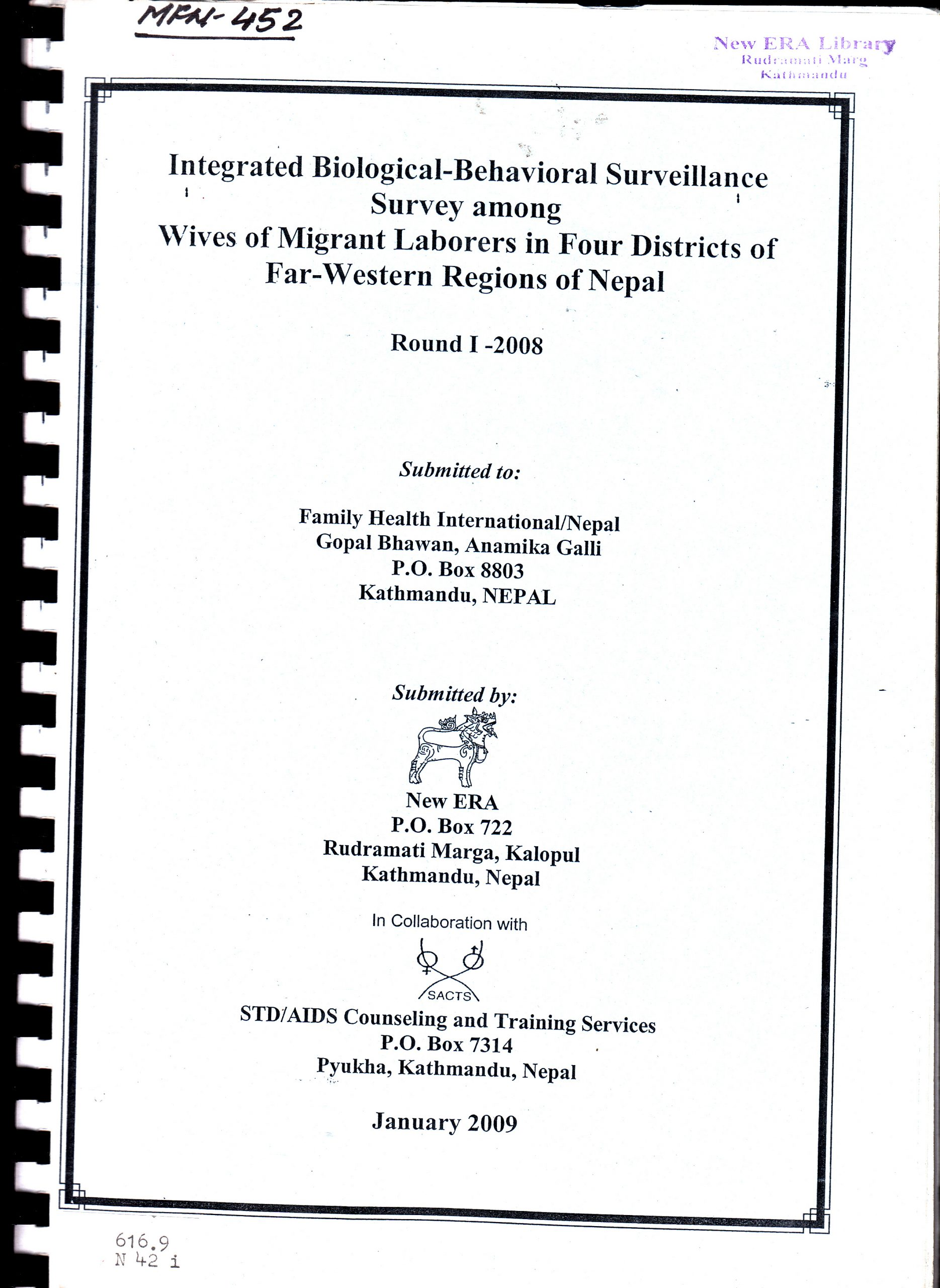 Integrated Bio-Behavioral Survey among Wives of Migrant Laborers in Four Districts of Far Western Regions of Nepal, Round I – 2008