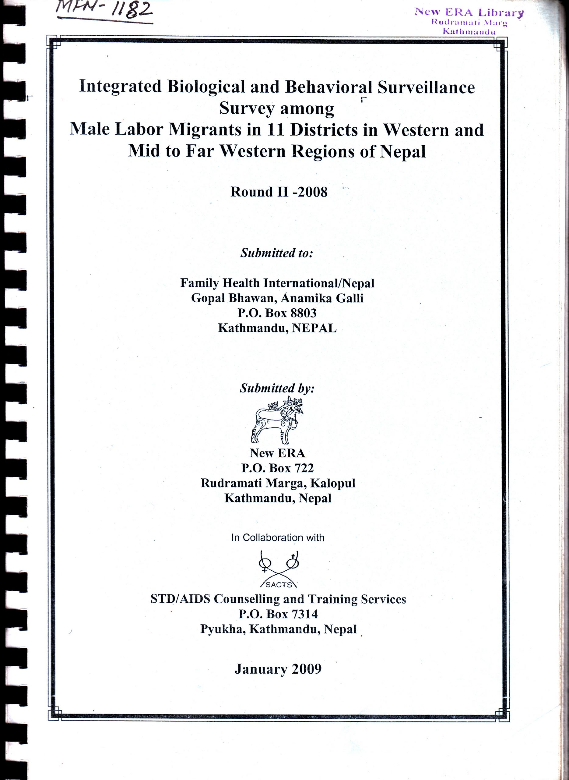 Integrated Biological Behavioral Surveillance Survey among Male Labor Migrants in 11 Districts in Western and Mid to Far Western Regions of Nepal, Round II – 2008