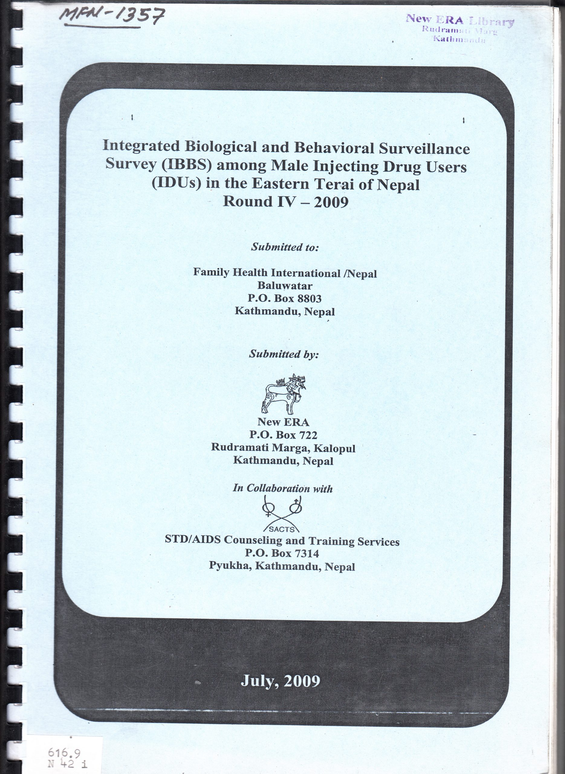 Integrated Biological and Behavioral Surveillance Survey (IBBS) among Male Injecting Drug Users (IDUs) in the Eastern Terai of Nepal, Round IV – 2009