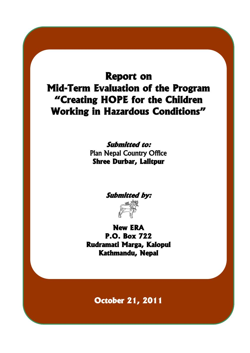 """Mid-Term Evaluation of the Program """"Creating HOPE FOR THE Children Woprking in Hazardous Conditions"""