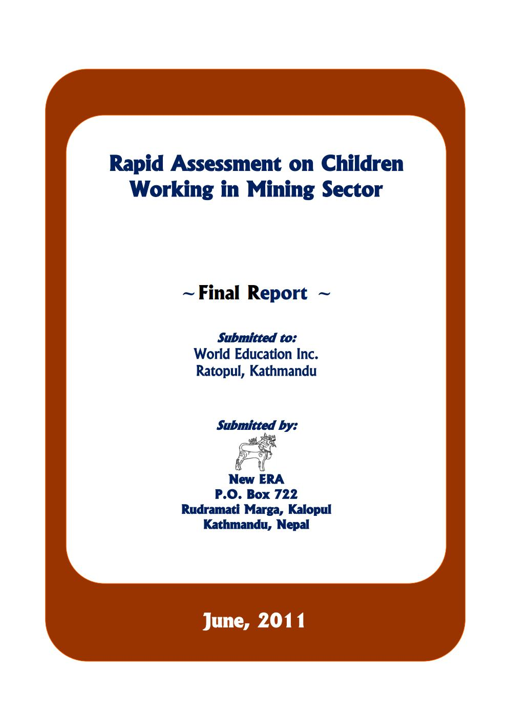 Rapid Assessment on Children Working in Mining Sector