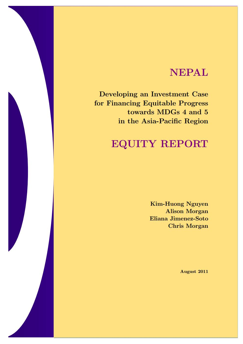 Nepal – Developing an Investment Case for Financing Equitable Progress towards MDG 4 and 5 in the Asia Region