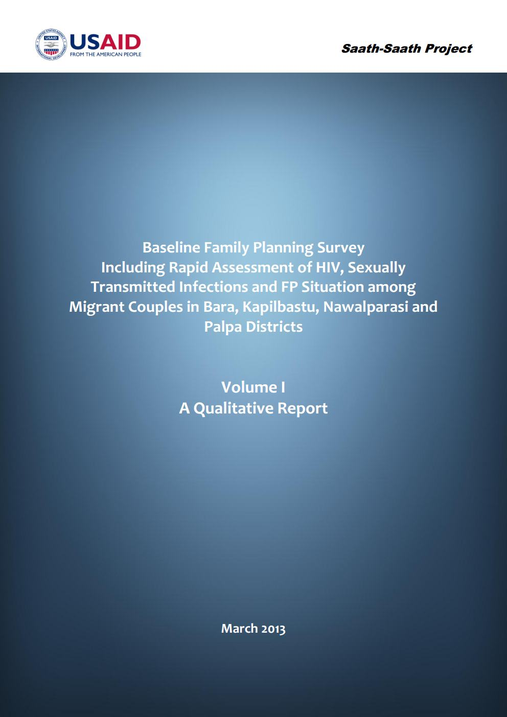 Baseline Family Planning (FP) Survey including Rapid Assessment of HIV, Sexually Transmitted Infections (STIs) and FP Situation among Migant Couples in Bara, Kapilvastu, Nawalparasi and Palpa Districts