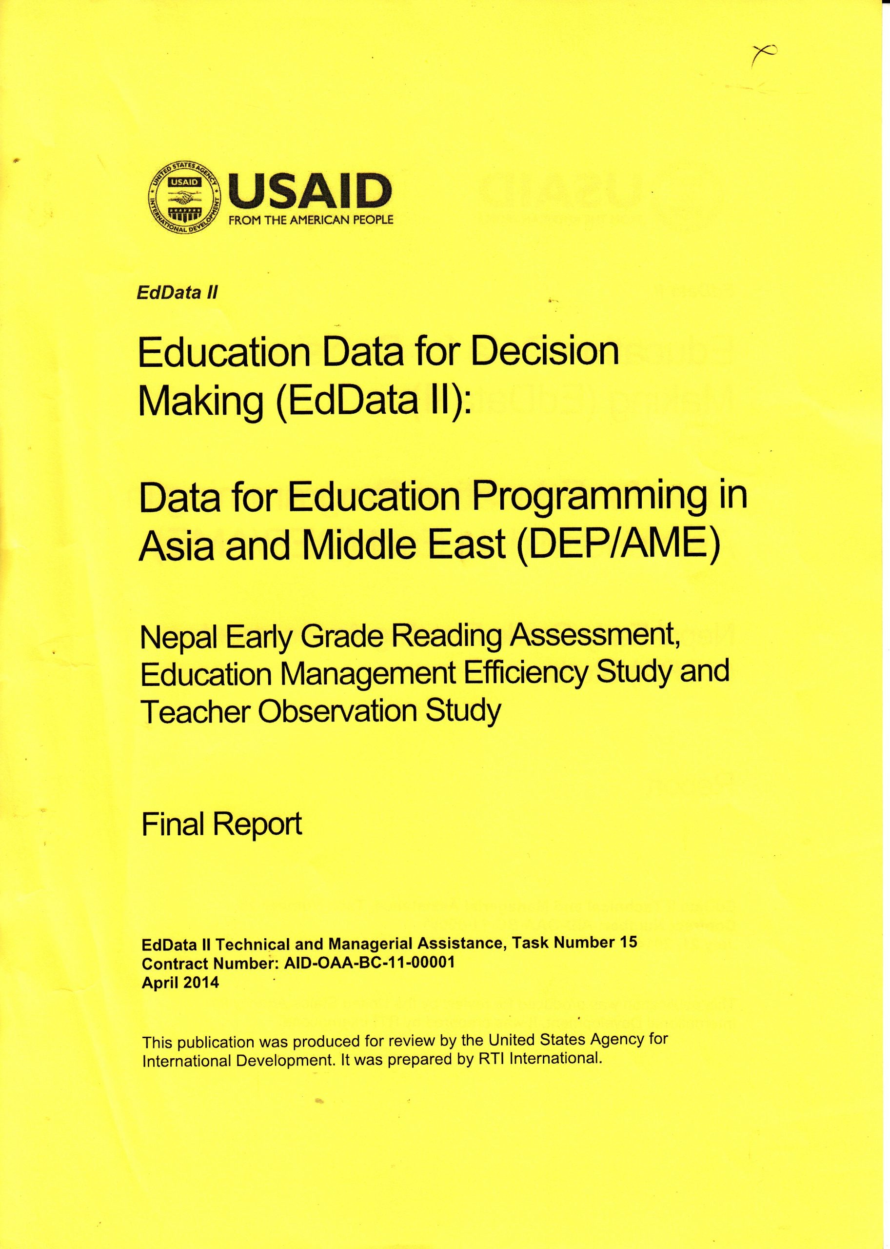 Ed Data (II), Early Grade Reading Assessment (EGRA), the Education Management Efficiency Study (EMES) and the Teacher Observation Study