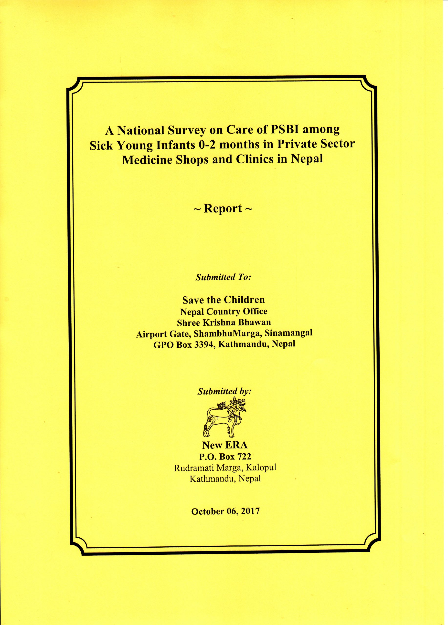 A National Survey on Care of PSBI among Sick Young Infants 0-2 months in Private Sector Medical Shops and Clinics in Nepal