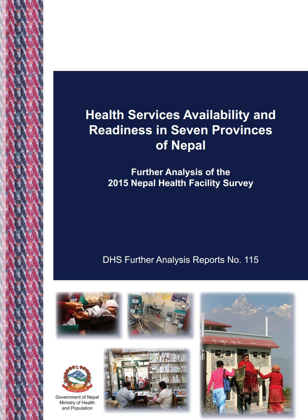 Further Analysis of 2015 Nepal Health Facility Survey